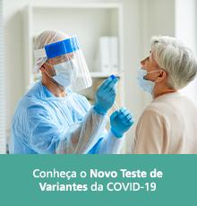 CONHEÇA O NOVO TESTE DE VARIANTES DA COVID-19!