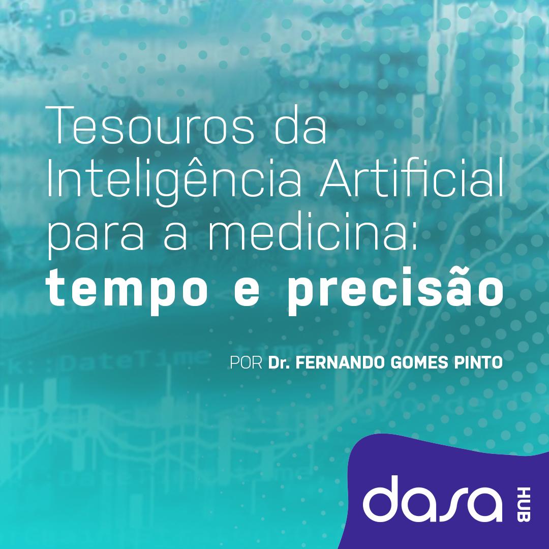 Comitê Saúde em Pauta - Dois tesouros que a Inteligência Artificial traz para a medicina: tempo e precisão