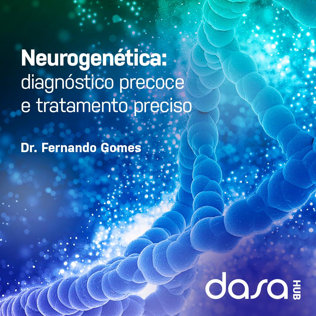 Neurogenética - Dasa Hub